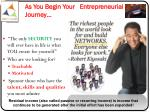 as you begin your entrepreneurial journey