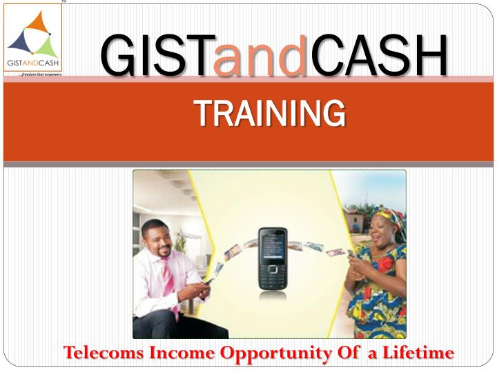 gist and cash training n.
