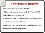 the product benefits