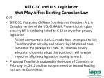 bill c 30 and u s legislation that may affect existing canadian law