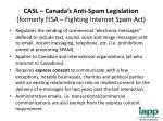 casl canada s anti spam legislation formerly fisa fighting internet spam act