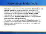 know about malax india