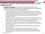 conclusions regulatory imperative appears more limited but much ambiguity remains