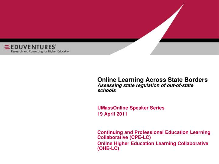 online learning across state borders assessing state regulation of out of state schools n.