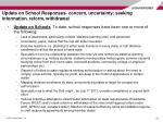 update on school responses concern uncertainty seeking information reform withdrawal