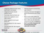 choice package features