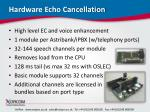 hardware echo cancellation