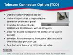 telecom connector option tco