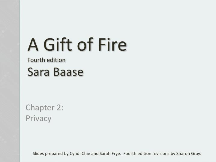 a gift of fire fourth edition sara baase n.