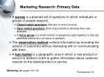 marketing research primary data