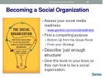 becoming a social organization