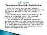 subtheme6 development trends in the technical