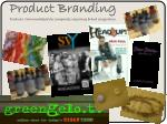 product branding products i have marketed for companies requiring brand recognition