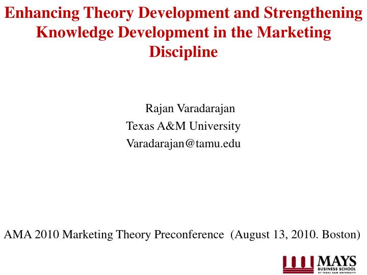 enhancing theory development and strengthening knowledge development in the marketing discipline n.
