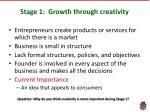 stage 1 growth through creativity