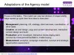 adaptations of the agency model