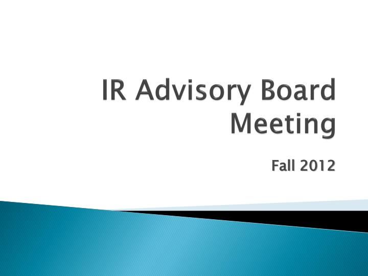ir advisory board meeting n.