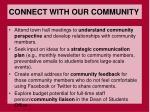 connect with our community