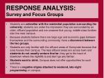 response analysis survey and focus groups
