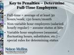 key to penalties determine full time employees