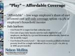 play affordable coverage