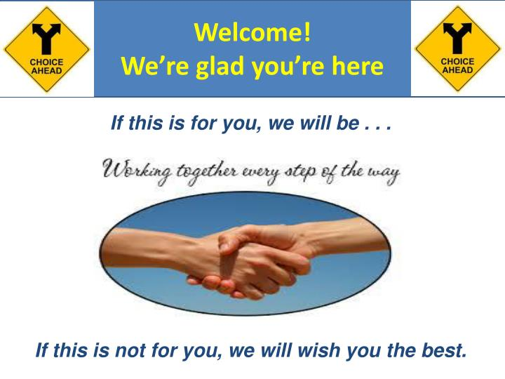 welcome we re glad you re here n.