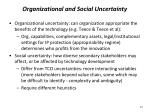 organizational and social uncertainty