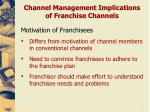 channel management implications of franchise channels3