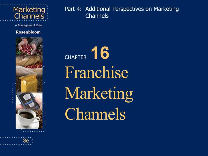 part 4 additional perspectives on marketing channels n.