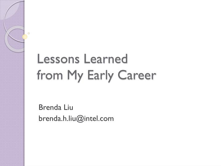 lessons learned from my early career n.