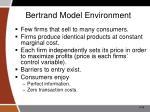 bertrand model environment