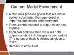 cournot model environment