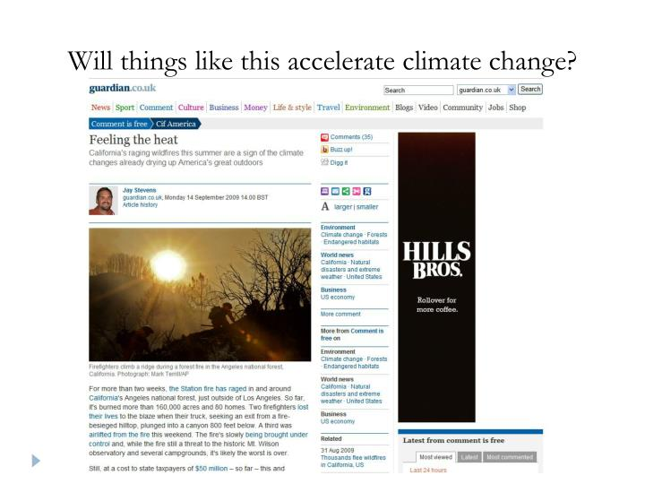 Will things like this accelerate climate change?
