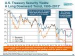 u s treasury security yields a long downward trend 1990 2013
