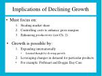 implications of declining growth