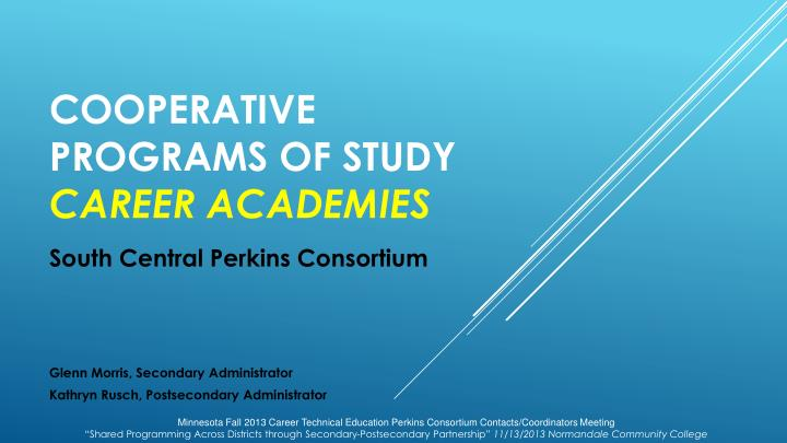 cooperative programs of study career academies n.