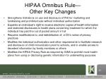hipaa omnibus rule other key changes