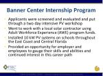banner center internship program1