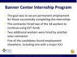 banner center internship program2