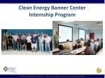 clean energy banner center internship program