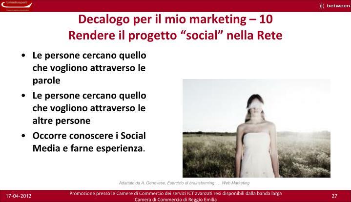 Decalogo per il mio marketing – 10
