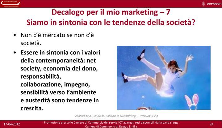 Decalogo per il mio marketing – 7