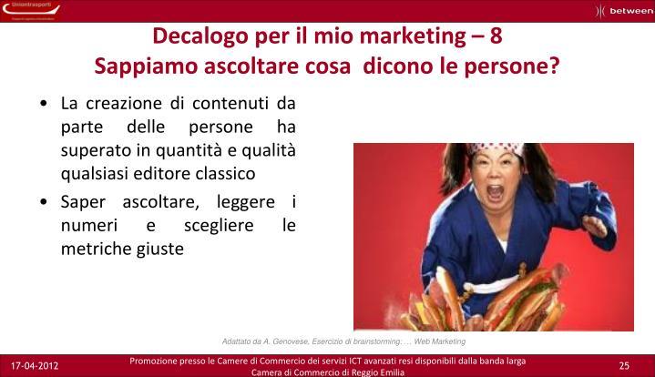 Decalogo per il mio marketing – 8
