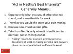 act in netflix s best interests generally means