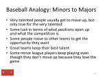baseball analogy minors to majors