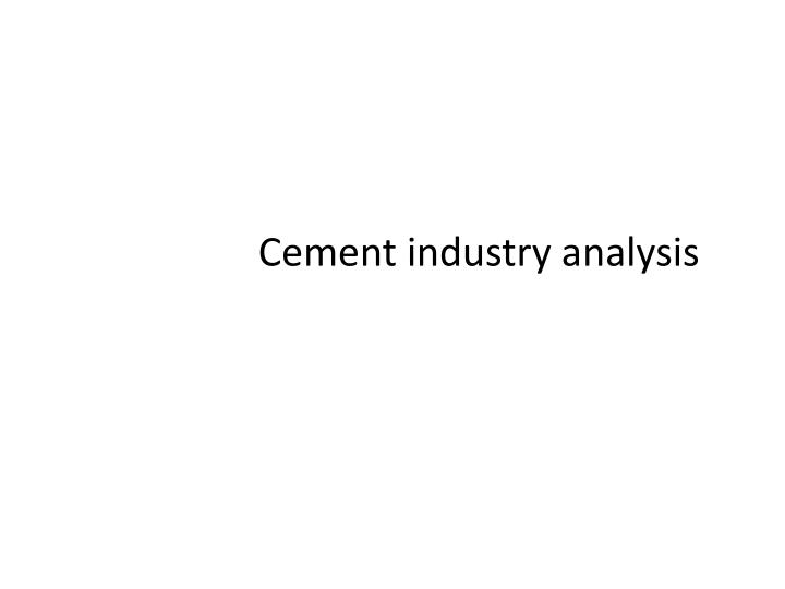 cement industry analysis n.