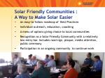 solar friendly communities a way to make solar easier