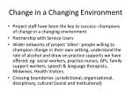 change in a changing environment