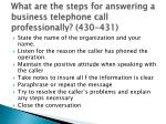 what are the steps for answering a business telephone call professionally 430 431