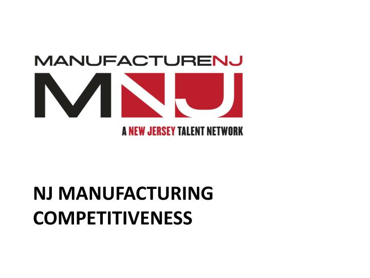 nj manufacturing competitiveness n.
